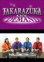 TAKARAZUKA NEWS Pick Up 「I LOVE 宝塚 星組スペシャル Part.2」~2013年1月より~