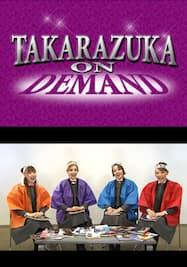 TAKARAZUKA NEWS Pick Up 「I LOVE 宝塚 星組スペシャル Part.3」~2013年1月より~