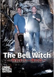 The Bell Witch -呪われた一族の血-