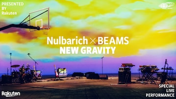 Presented by Rakuten Nulbarich × BEAMS <NEW GRAVITY> Special Live Performance
