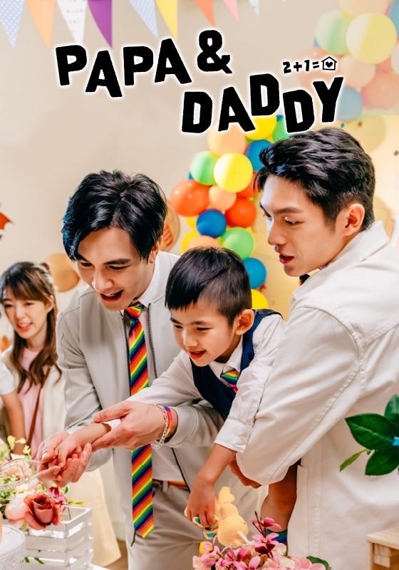 PAPA & DADDY