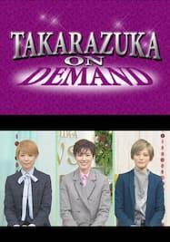 TAKARAZUKA NEWS Pick Up 「どちらがOTOMO?/ときめき・Moment Special/未公開トーク~雪組編~」~タカラヅカニュースお正月スペシャル!2021より~